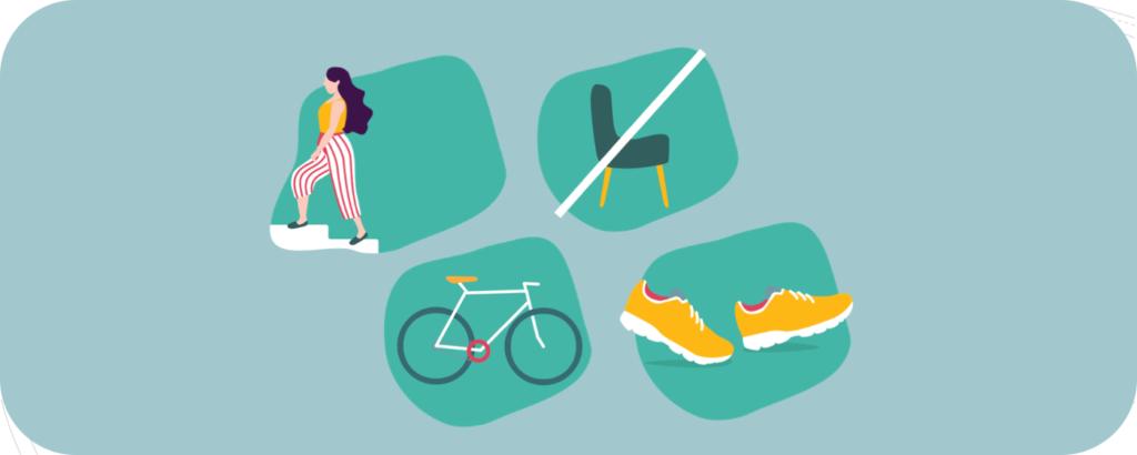 Gewohnheiten durchbrechen wie viel sitzen (durch spazieren, Fahrrad fahren, Treppen steigen)